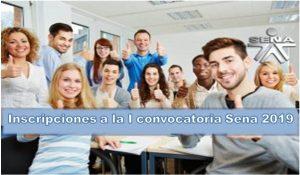 INSCRIPCIONES A LA I CONVOCATORIA SENA 2019