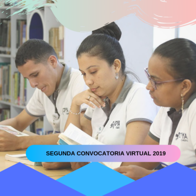 SEGUNDA CONVOCATORIA VIRTUAL 2019